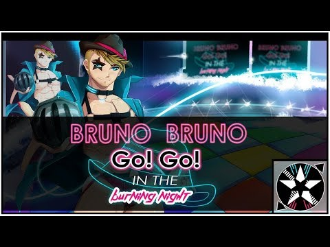 Bruno Bruno ★ Go! Go! ☆ In the Burning Night feat. VOCTROLABS VOCALOID 【Tribute Song】