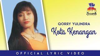 Download lagu Qorry Yulindra Kota Kenangan Mp3