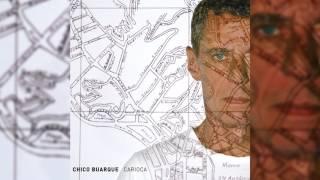 """Chico Buarque - """"Imagina"""" - Carioca"""