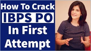 How To Crack IBPS PO In First Attempt |  Strategy, Study Plan & Eligibility Criteria By Prasan Kamat