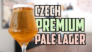 Czech Premium Pale Lager - How To Brew Czech Beer