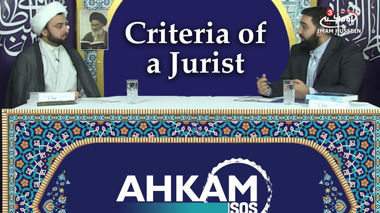 Can we follow a Mujtahid in the principles of Religion? | Criteria of a Jurist