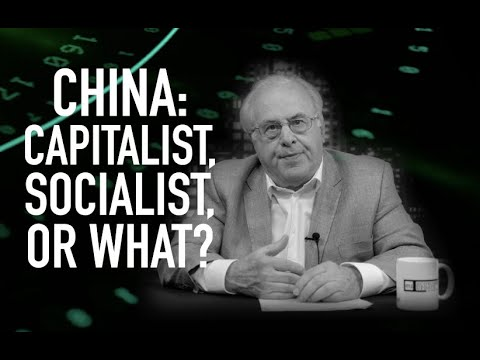 Economic Update: China: Capitalist, Socialist or What? [Trailer]