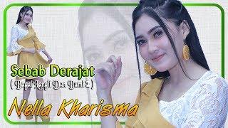 Nella Kharisma - SEBAB DERAJAT (Bagai Langit Dan Bumi 2)   |   Official Video