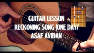"How To Play ""Reckoning Song"" (One day) by Asaf Avidan - Tab"
