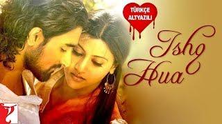 Ishq Hua - Türkçe Altyazılı | Aaja Nachle - YouTube