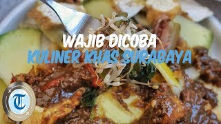 7 Kuliner Wajib Dicoba di Surabaya sebagai Menu Sarapan, Ada Lontong Balap yang Legendaris