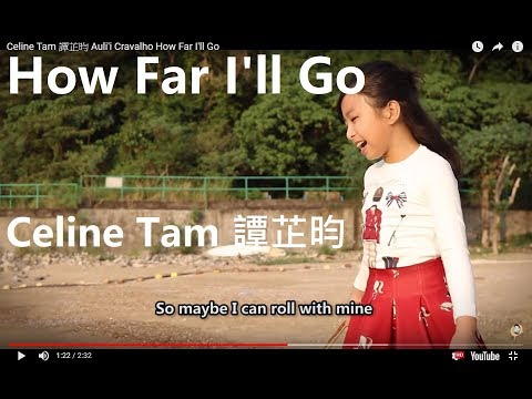 Auli'i Cravalho - How Far I'll Go music video covered by Celine Tam