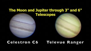 """Views of the Moon and Jupiter with a 3"""" Refractor and 6"""" SCT"""