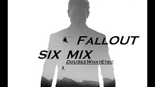 Fallout-Mission Impossible SIX NIX MIX