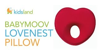 BABYMOOV LOVENEST Pillow For Baby // Flat Head Syndrome Prevention // Introduction Guide by Kidsland