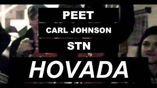 PEET ft. Carl Johnson & STN (VP) - HOVADA (prod. Browskimusic) [OFF. VIDEO]