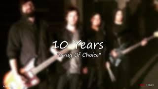 10 Years   Drug Of Choice