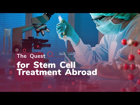 The-Quest-for-Stem-Cell-Treatment-Abroad