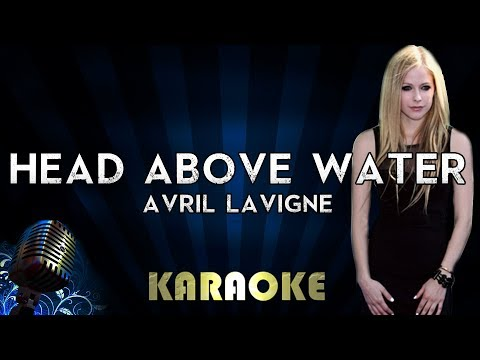 Avril Lavigne - Head Above Water | Karaoke Version Instrumental Lyrics Cover Sing Along Mp3