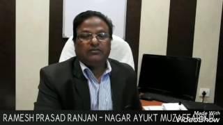 Nagar Ayukt's message for citizens of Muzaffarpur