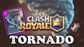 Clash Royale | Tornado | Intro to Using