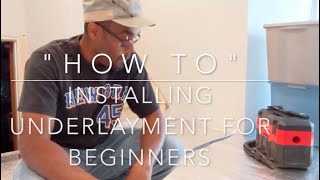 How To Install Underlayment For Laminate Floor For Beginners.
