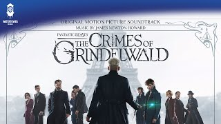Gambar cover Fantastic Beasts: The Crimes of Grindelwald - James Newton Howard