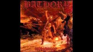 Bathory - Baptised In Fire And Ice
