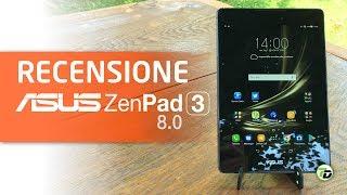 Asus ZenPad 3 8 0 - RECENSIONE [ITA]