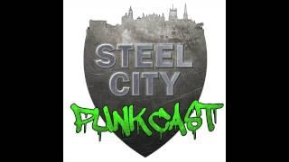 Steel City Punkcast Lite - Episode 3 || Sheffield UK, punk/ska/hardcore podcast