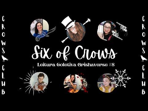 LIVE DE DISCUSSÃO: SIX OF CROWS (Leitura Coletiva do Grishaverse #8) | CROWS CLUB