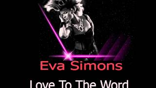 Eva Simons - Love To The World (Audio)