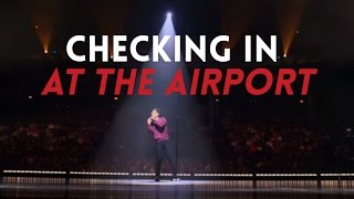 Checking In at the Airport   Sebastian Maniscalco: Aren't You Embarrassed?