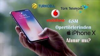 GSM Operatörlerinden iPhone X Alınır mı? Nasıl Alınır?