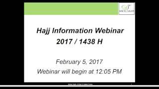 Hajj Informational Webinar - 2017