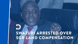 BREAKING: NLC boss Swazuri, KRC MD Maina arrested over SGR compensation