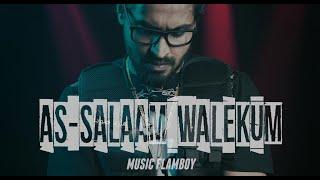 EMIWAY - AS-SALAAM WALEKUM (PROD.FLAMBOY