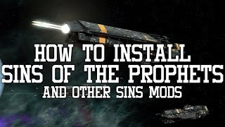 How To Install Mods For Sins of a Solar Empire Rebellion v1.85