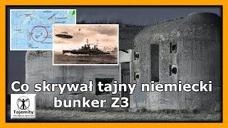 Co skrywał tajny niemiecki bunkier Z3