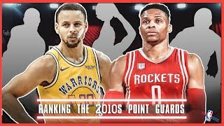 Ranking The NBA's Top 10 Point Guards of The 2010s (NBA 2010s)