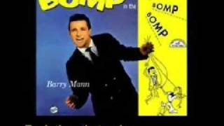Who Put The Bomp  <b>Barry Mann</b>