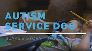 Autism Service Dog Feature: Blake's Story