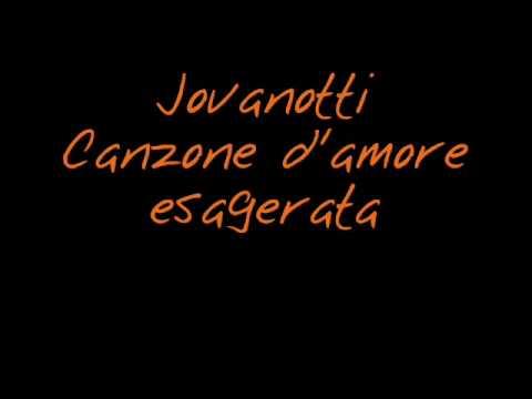 Jovanotti - canzone d'amore esagerata 2002 (+ testo)
