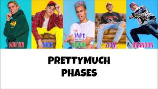 PRETTYMUCH Phases Lyrics