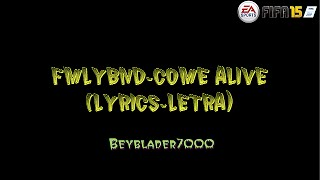 FMLYBND-Come Alive (FIFA 2015) Lyrics-Letra