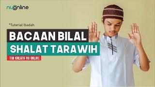 Bacaan Bilal Sholat Tarawih (Arab dan Latin)