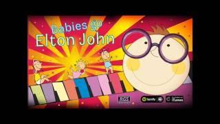 Babies Go Elton John. Full Album. Elton John para bebés
