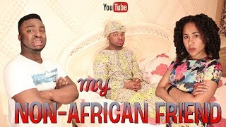 When You Bring Your Non-African Friend To An African Home
