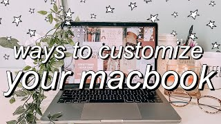 macbook organization + customization tips/tricks!  *MUST DO!!*