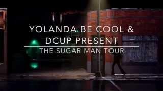 YBC & DCUP Present THE SUGAR MAN TOUR