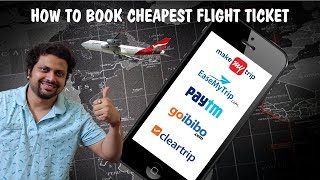 How to book Cheapest Flight Ticket | Which site is Cheapest?