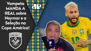 'Duvido que o Neymar…' Vampeta manda a real sobre a Seleção na Copa América!