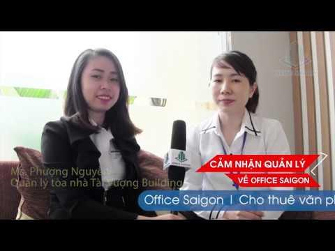 Cảm nhận về Office Saigon từ tòa nhà Tài Vượng Quận Bình Thạnh