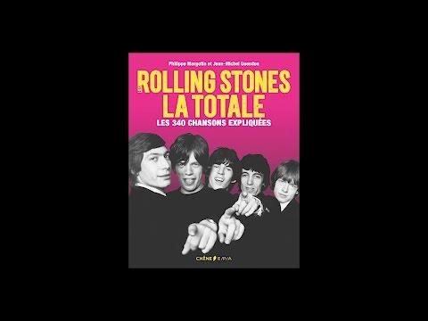 Philippe Margotin et Jean-Michel Guesdon - Les Rolling Stones